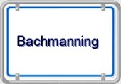 Bachmanning